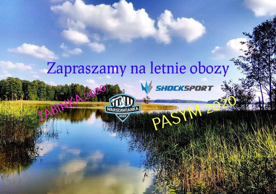 Letnie Obozy :)